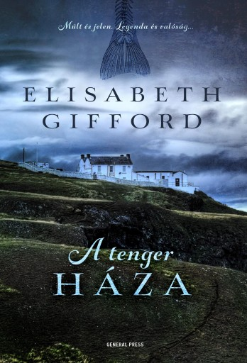 A TENGER HÁZA - Ebook - GIFFORD, ELIZABETH