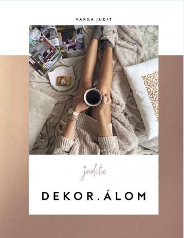DEKOR.ÁLOM - Ekönyv - VARGA JUDIT – JUDITU