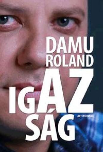 DAMU ROLAND - AZ IGAZSÁG - Ekönyv - DAMU EDINA MONA