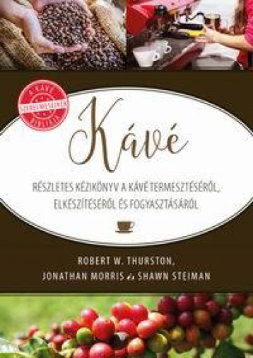 KÁVÉ - Ebook - THURSTON, ROBERT