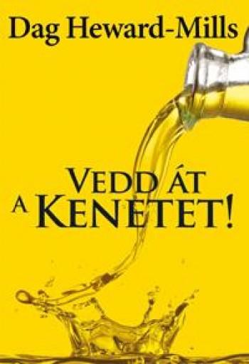 VEDD ÁT A KENETET! - Ekönyv - HEWARD-MILLS, DAG