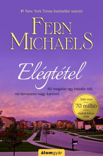 Elégtétel - Ekönyv - Fern Michaels
