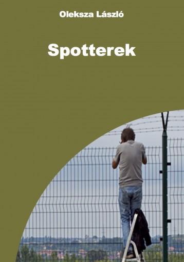 Spotterek - Ekönyv - Oleksza László