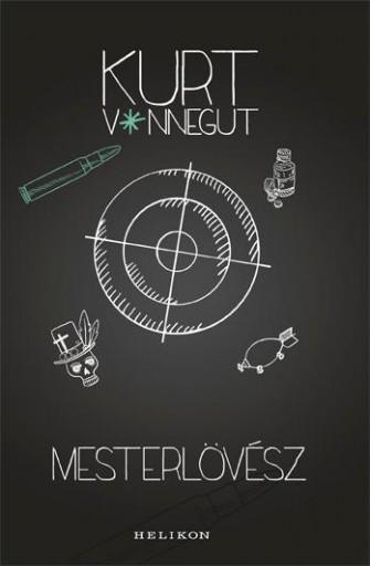 Mesterlövész - Ekönyv - Kurt Vonnegut