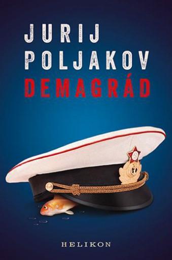 DEMAGRÁD - Ekönyv - POLJAKOV, JURIJ