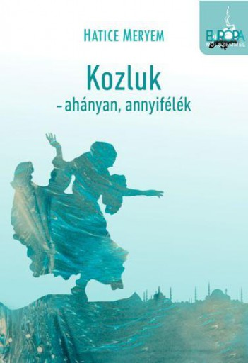 KOZLUK - AHÁNYAN, ANNYIFÉLÉK - Ekönyv - MERYEM, HATICE
