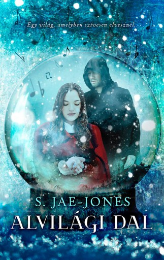 Alvilági dal - Ebook - S. Jae-Jones