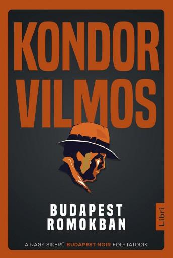 Budapest romokban - Ekönyv - Kondor Vilmos