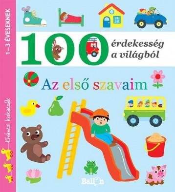AZ ELSŐ SZAVAIM - 100 ÉRDEKESSÉG A VILÁGBÓL (KÍVÁNCSI KISKACSÁK) - Ekönyv - BALLON