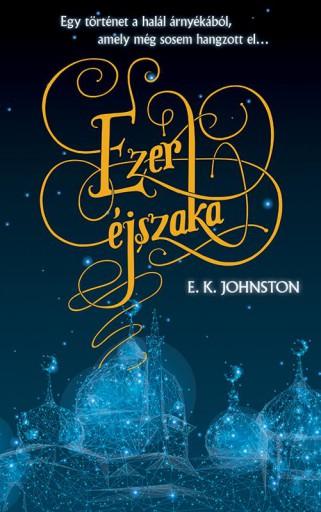 EZER ÉJSZAKA - Ekönyv - JOHNSTON, E.K.