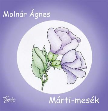 MÁRTI-MESÉK - Ekönyv - MOLNÁR ÁGNES