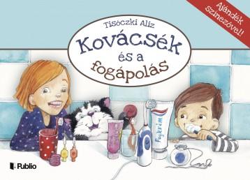 Kovácsék és a fogápolás  - Ekönyv - Tisóczki Aliz