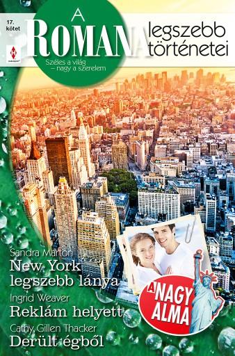 A Romana legszebb történetei 17. kötet (A Nagy Alma) - Ekönyv - Sandra Marton, Ingrid Weaver, Cathy Gillen Thacker