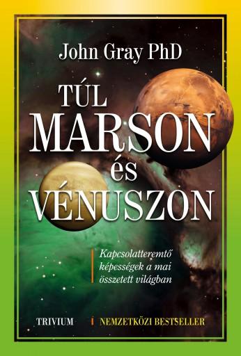 TÚL MARSON ÉS VÉNUSZON - Ekönyv - GRAY, JOHN PH.D.