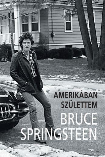 AMERIKÁBAN SZÜLETTEM - Ekönyv - SPRINGSTEEN, BRUCE