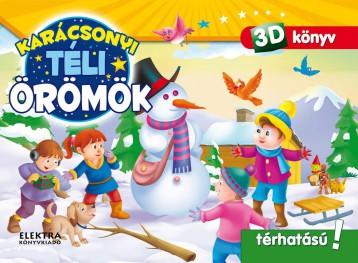 TÉLI ÖRÖMÖK - 3D KÖNYV (POP-UP) - Ekönyv - ELEKTRA KÖNYVKIADÓ KFT.