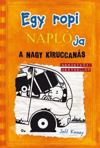 EGY ROPI NAPLÓJA 9. - A NAGY KIRUCCANÁS - KÖTÖTT - Ekönyv - KINNEY, JEFF