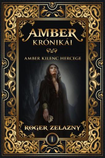 AMBER KRÓNIKÁI 1. - Ekönyv - ZELAZNY, ROGER