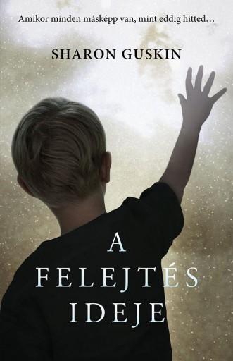 A FELEJTÉS IDEJE - Ekönyv - GUSKIN, SHARON