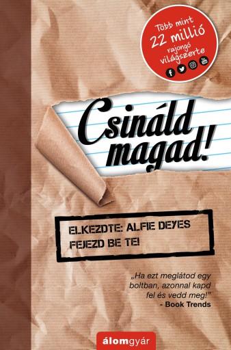 CSINÁLD MAGAD! - Ekönyv - DEYES, ALFIE