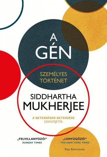 A gén - Személyes történet - Ebook - Siddhartha Mukherjee