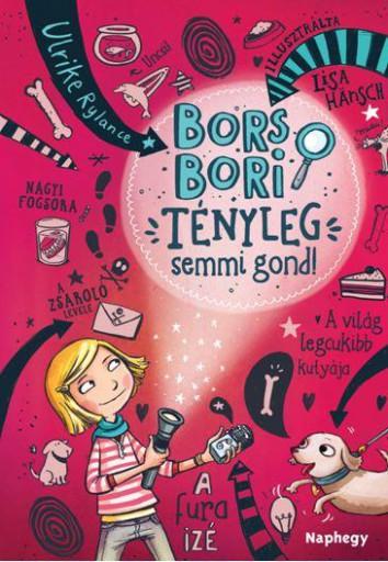 BORS BORI - TÉNYLEG SEMMI GOND! - Ebook - RYLANCE, ULRIKE