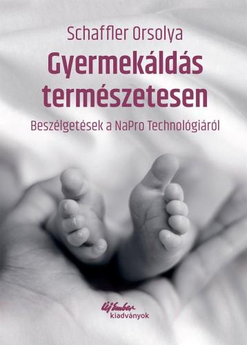 GYERMEKÁLDÁS TERMÉSZETESEN - Ekönyv - SCHAFFLER ORSOLYA