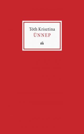 ÜNNEP - Ekönyv - TÓTH KRISZTINA
