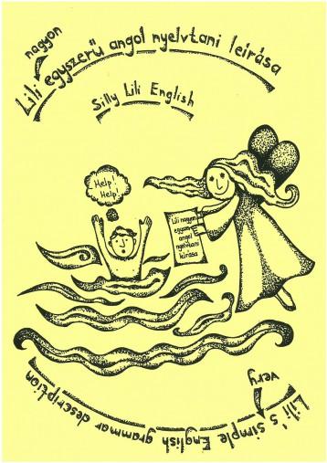 LILI NAGYON EGYSZERŰ ANGOL NYELVTANI LEÍRÁSA - SILLY LILI ENGLISH - Ekönyv - PÁRHON LILI