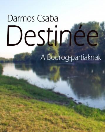 Destinée - Ekönyv - Darmos Csaba