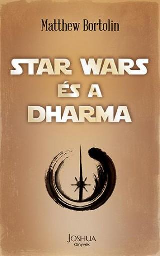 STAR WARS ÉS A DHARMA - Ebook - BORTOLIN, MATTHEW