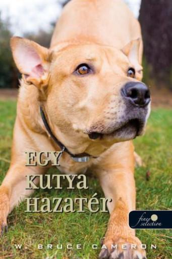 EGY KUTYA HAZATÉR - Ekönyv - CAMERON, BRUCE W.