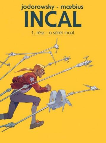 INCAL 1. - A SÖTÉT INCAL - Ekönyv - JODOROWSKY - MOEBIUS