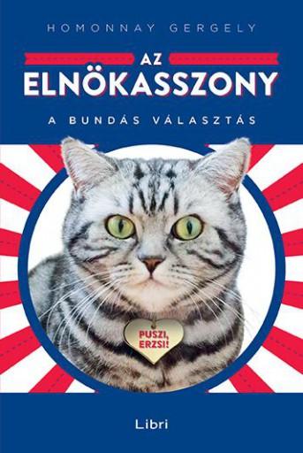 Az elnökasszony - A bundás választás - Ekönyv - Homonnay Gergely