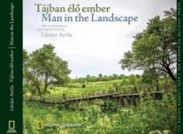 TÁJBAN ÉLŐ EMBER - MAN IN THE LANDSCAPE - Ekönyv - LÓRÁNT ATTILA