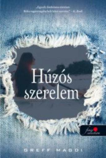HÚZÓS SZERELEM - Ekönyv - GREFF MAGDI