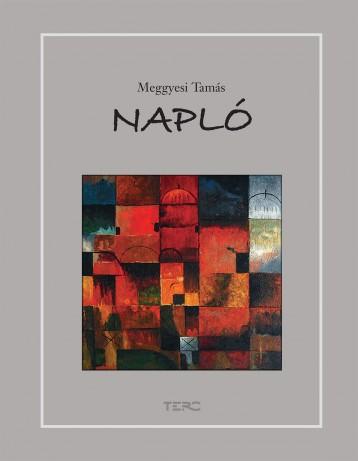 NAPLÓ 2000-2015 - Ekönyv - MEGGYESI TAMÁS