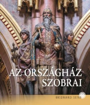 AZ ORSZÁGHÁZ SZOBRAI - Ebook - KELECSÉNYI KRISTÓF