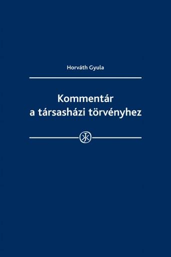 Kommentár a társasházi törvényhez - Ekönyv - Dr. Horváth Gyula