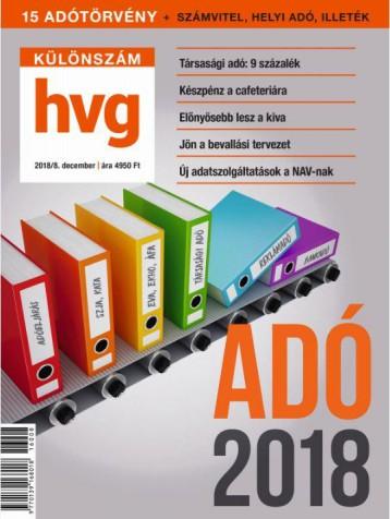 ADÓ 2018 - HVG KÜLÖNSZÁM  (2017/8. DECEMBER) - Ekönyv - HVG KÖNYVEK