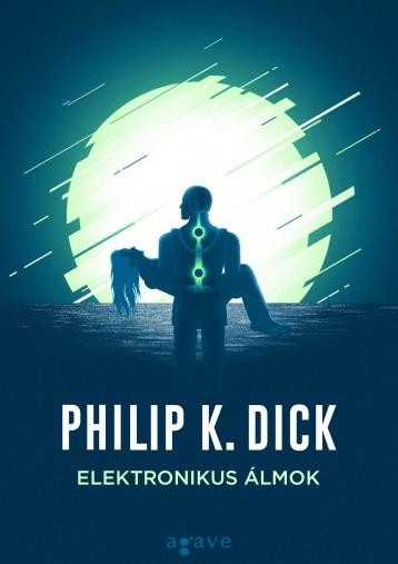 ELEKTRONIKUS ÁLMOK - Ekönyv - DICK, PHILIP K.
