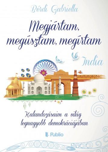 Megjártam, megúsztam, megírtam - India - Ekönyv - Bérdi Gabriella