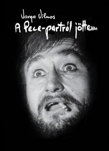 A PECE-PARTRÓL JÖTTEM - Ekönyv - VARGA VILMOS