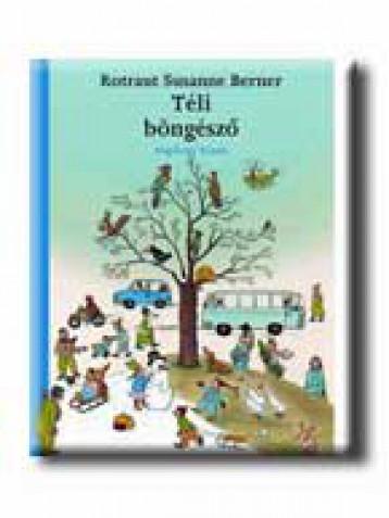 TÉLI BÖNGÉSZŐ - Ekönyv - BERNER, ROTRAUT SUSANNE