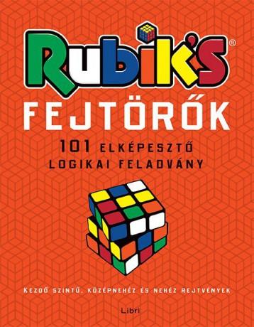 RUBIK\'S FEJTÖRŐK - 101 ELKÉPESZTŐ LOGIKAI FELADVÁNY - Ekönyv - LIBRI KÖNYVKIADÓ KFT