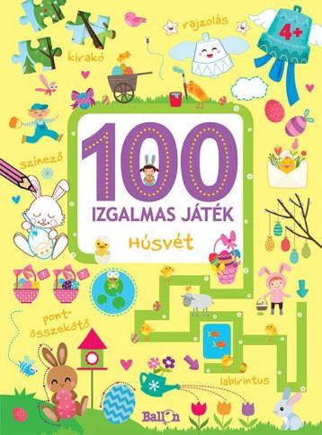 100 IZGALMAS JÁTÉK - HÚSVÉT - Ekönyv - KOLIBRI GYEREKKÖNYVKIADÓ KFT.