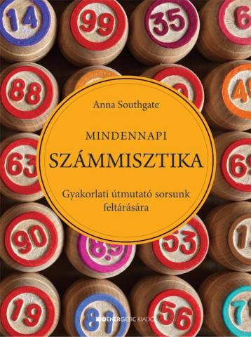 MINDENNAPI SZÁMMISZTIKA - Ekönyv - SOUTHGATE, ANNA