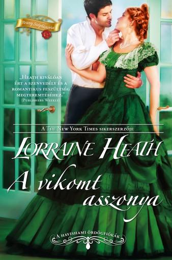 A vikomt asszonya (A havishami ördögfiókák 3.) - Ekönyv - Lorraine Heath