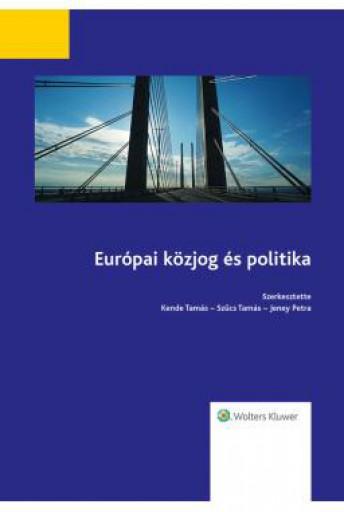 EURÓPAI KÖZJOG ÉS POLITIKA - 2017. SZEPTEMBER 30. - Ekönyv - WOLTERS KLUWER KFT.
