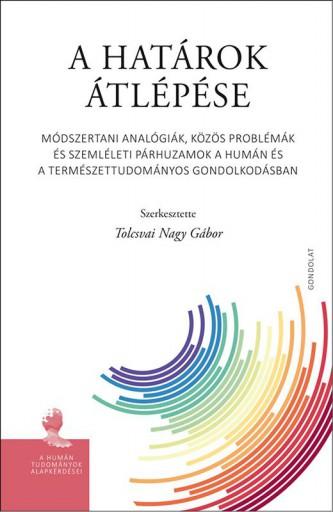 A HATÁROK ÁTLÉPÉSE - Ekönyv - GONDOLAT KIADÓ